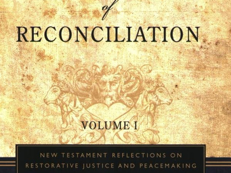 Ambassadors of Reconciliation, Volume 1: New Testament Reflections on Restorative Justice and Peacem