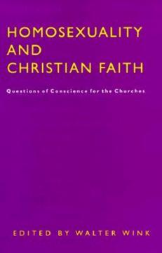Homosexuality & Christian Faith (ed. Wink)
