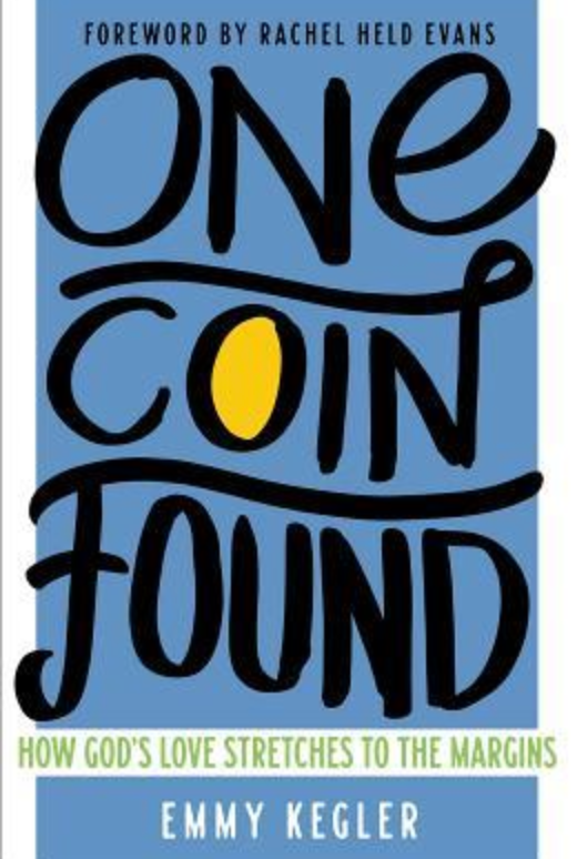 One Coin Found: How God's Love Stretches to the Margins