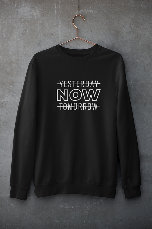 Now Sweatshirt