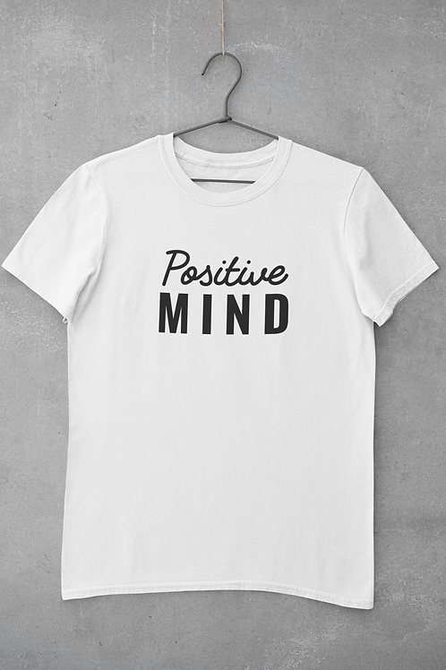 Positive Mind T-Shirt