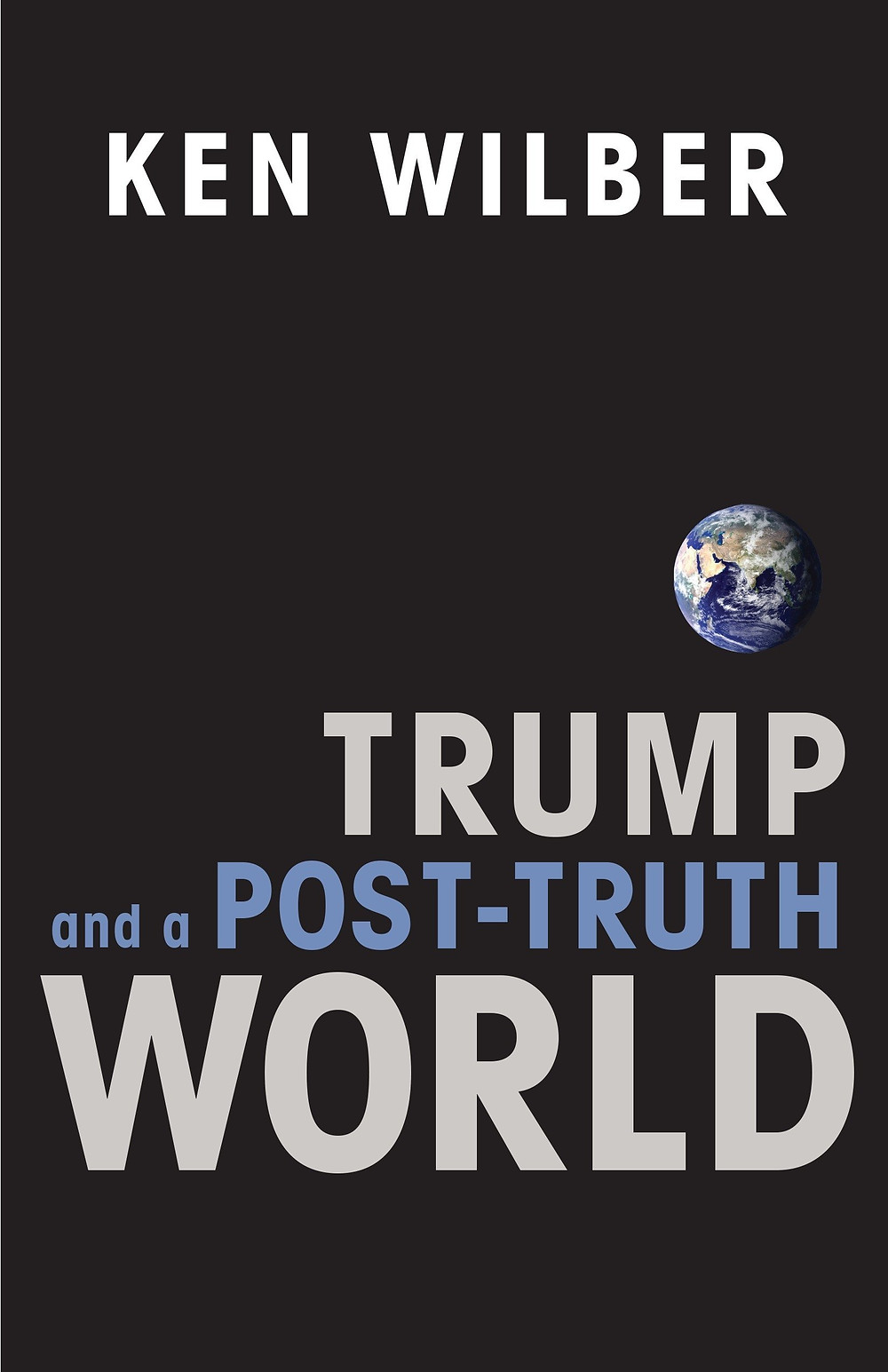 The cover of Trump and a Post-Truth World