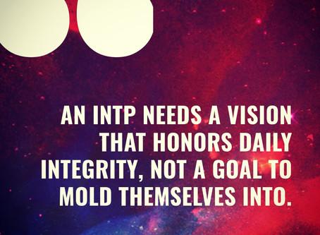 INTP Long-Term Turmoil: Goals vs. Vision