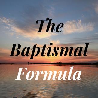 TheBaptismalFormula.png