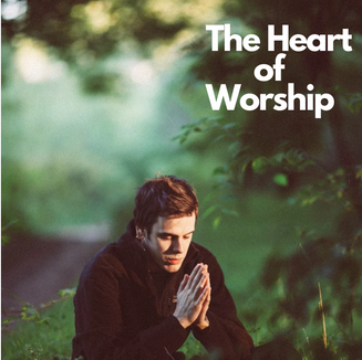gallery - The Heart of Worship.png