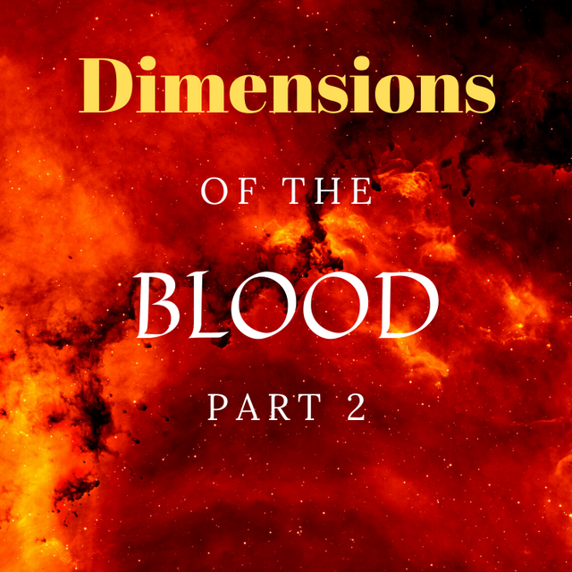Dimensions of the Blood, 2