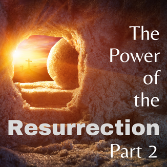 Gallery - The Power of the Resurrection,