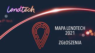 Polska Mapa Lendtech 2021 - ZGŁOŚ SIĘ