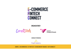 Za nami pierwsza edycja E-Commerce Fintech Connect