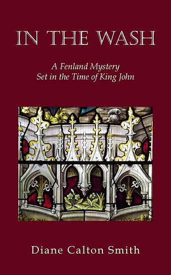 In the Wash: A Fenland Mystery Set in the Time of King John