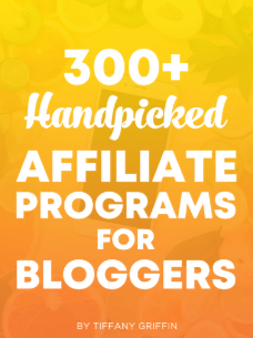 300+ Handpicked Affiliate Programs for Bloggers