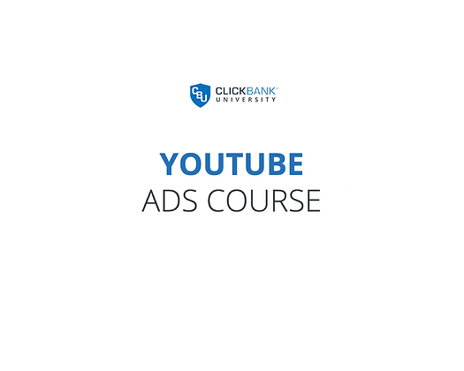 ClickBank Youtube Ads Course