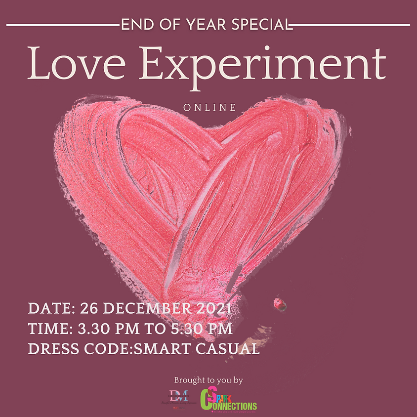 End of Year Special: Love Experiment (Online)