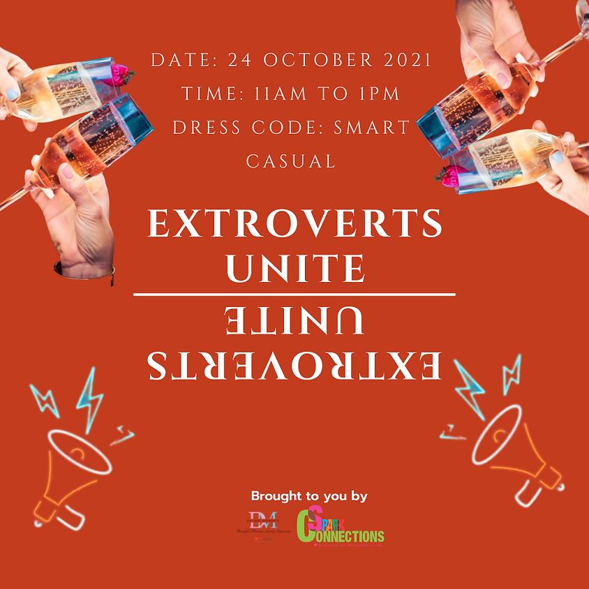 Extroverts Unite! (Online)( CALLING FOR LADIES)