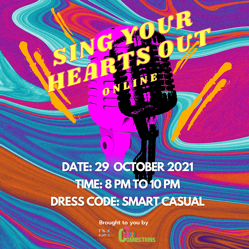 Sing Your Hearts Out (Online) (CALLING FOR LADIES)