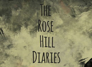 THE ROSE HILL DIARIES: a podcast