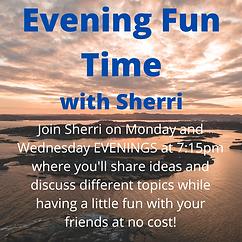 Evening Fun Time with Sherri.png