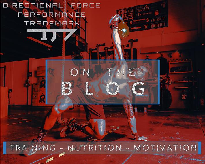 Blog - Training - Nutrition -Motivation