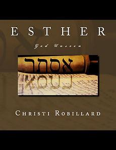 ESTHER: God Unseen