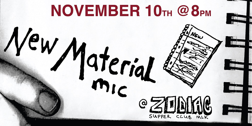 All New Material Night!