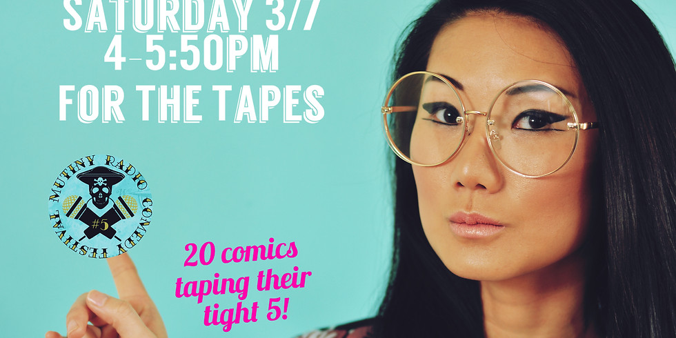 """5th Mutiny Radio Comedy Festival - Comedy Show """"For the Tapes"""""""