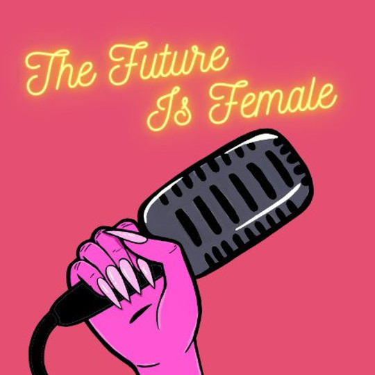 The Future Is Female Show at The Comedy Chateau