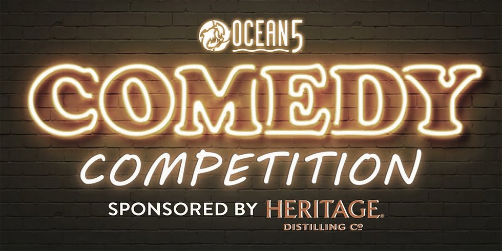 Ocean5 Comedy Night Sponsored by Heritage Distilling Co.