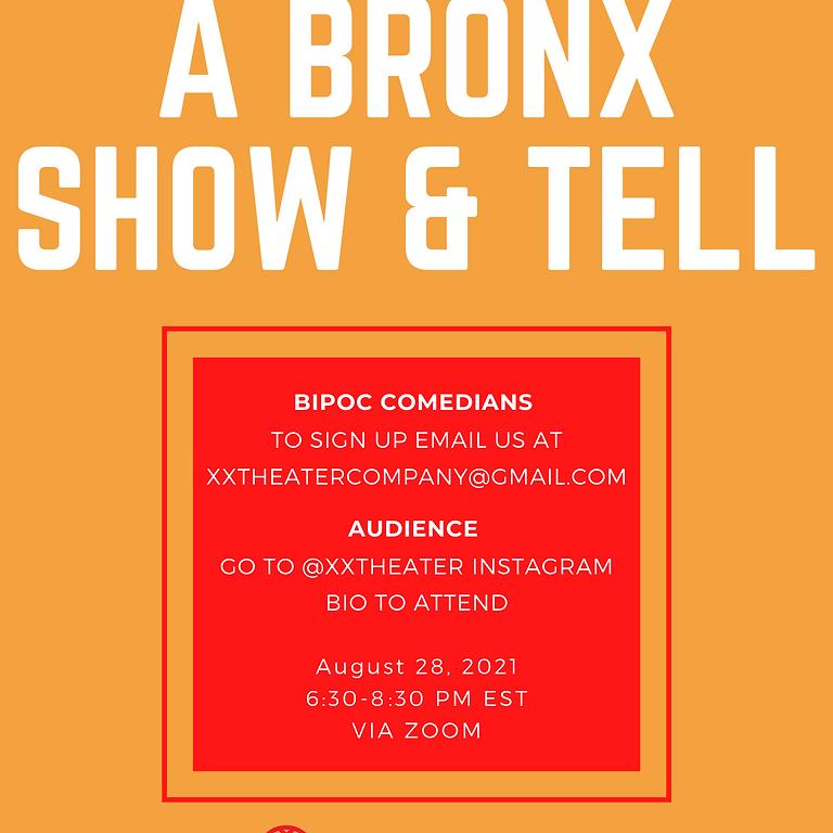 A Bronx Show & Tell