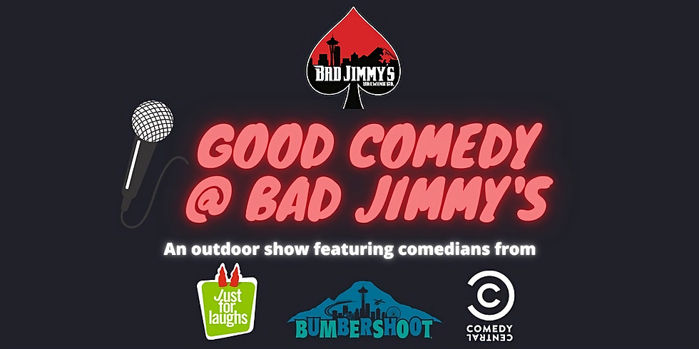 Good Comedy @Bad Jimmy's