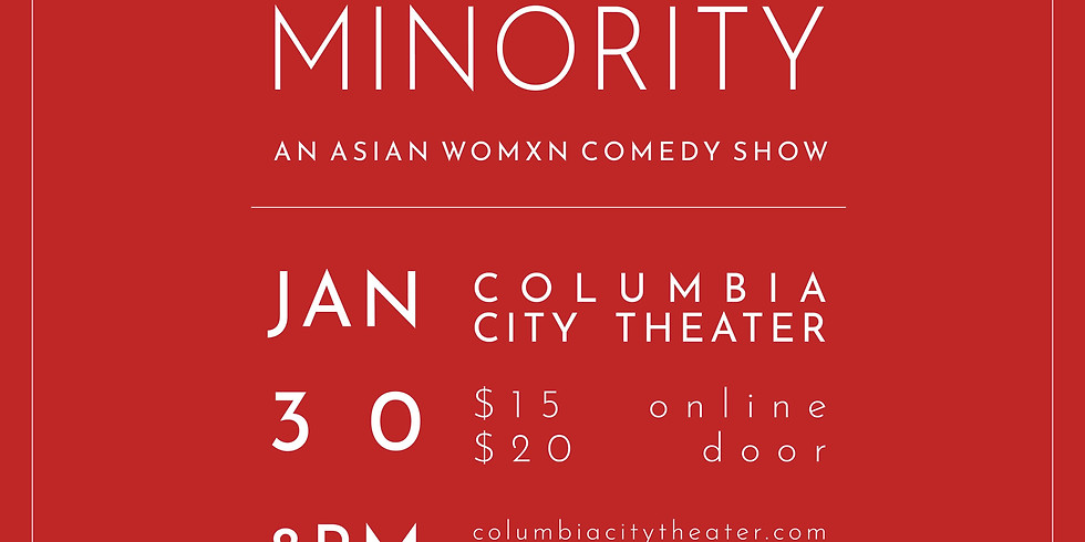 Model Minority: An Asian Womxn Show