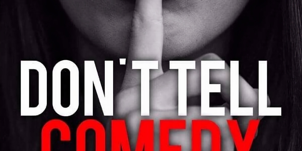 Don't Tell Comedy - Details to be revealed