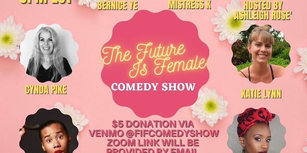 Future Is Female Comedy Show