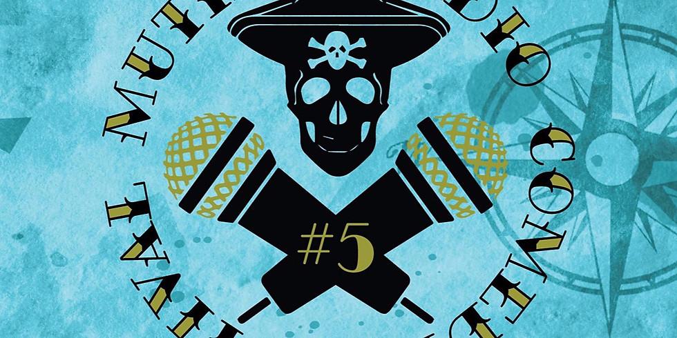 "5th Mutiny Radio Comedy Festival - Podcast ""Friends of the Pod"""