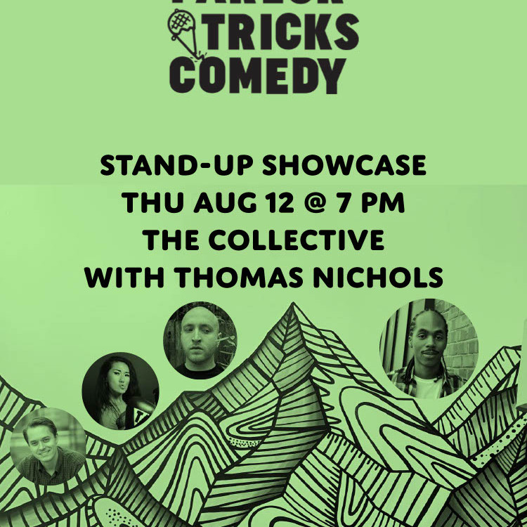 Parlor Tricks Comedy: Live at The Collective