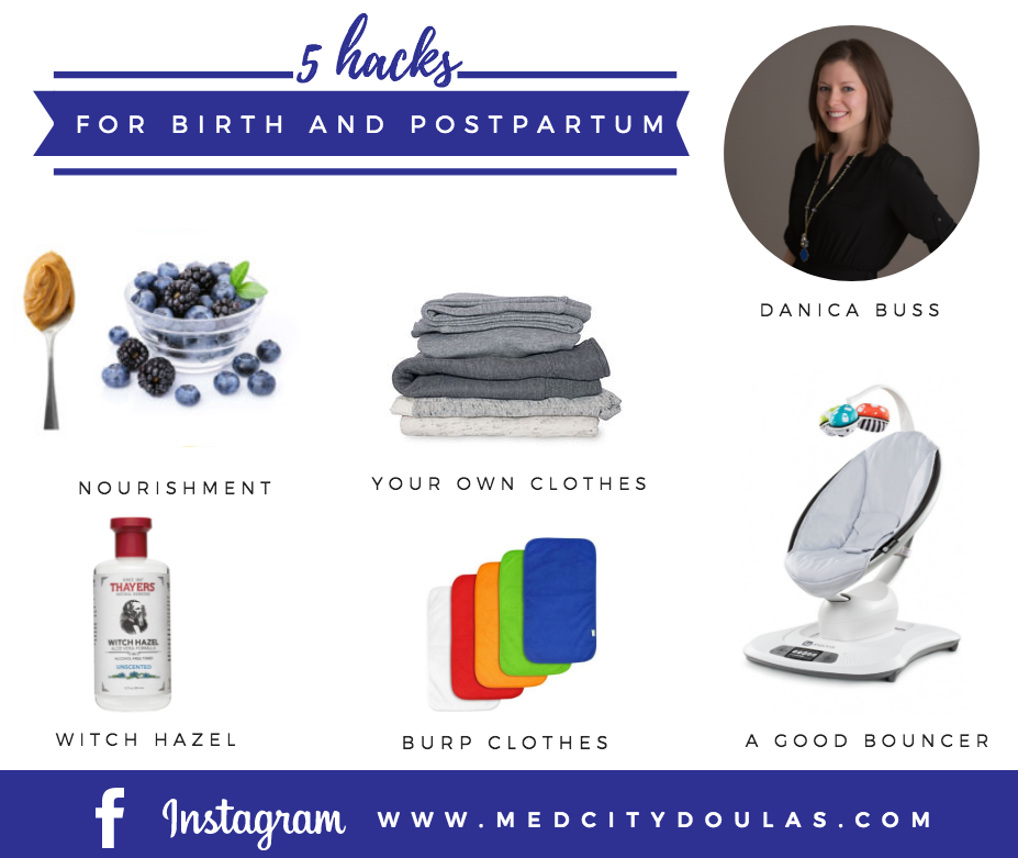 Birth and Postpartum Hacks