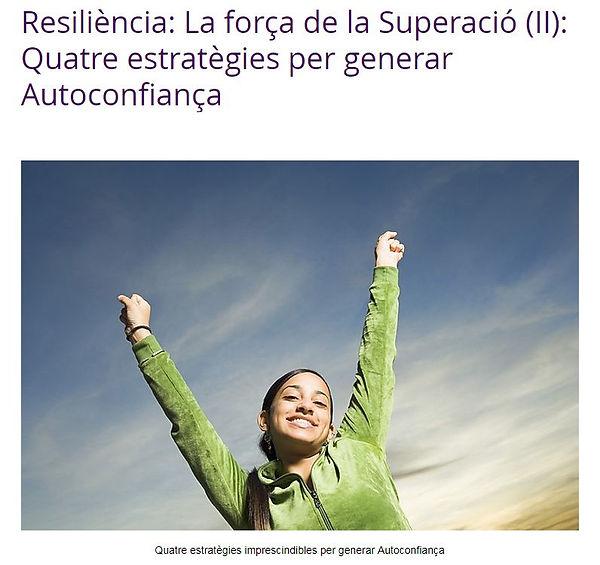 Resiliència. Quatre estratègies per generar Autoconfiança