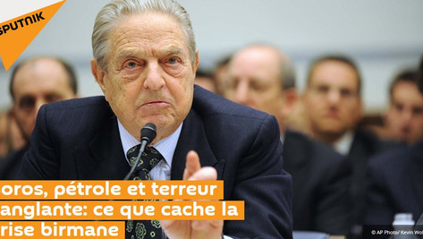 Massacre en Birmanie: pétrole, Soros.