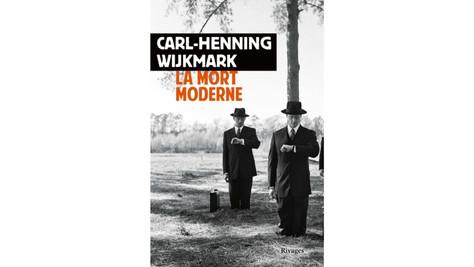 """La Mort moderne"", de Carl-Henning Wijkmark ou l'infra-humain jetable du Nouveau Monde"
