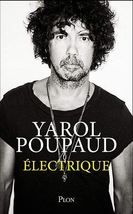 """Electrique"" Yarol Poupaud Signed Book"