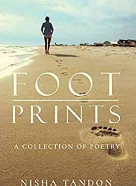 Review of 'FOOTPRINTS' A Collection of Poetry Authored by Nisha Tandon