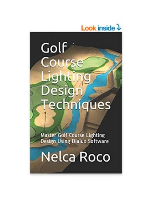 Golf Course Lighting Design Techniques E-book