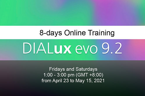 8 days ONLINE Training - Dialux evo 9.2 Basics