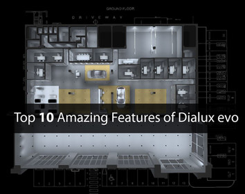 Top 10 amazing features of Dialux evo
