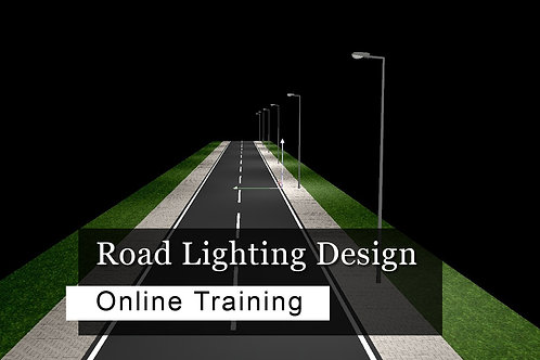8 days ONLINE Training - Road Lighting Design Course