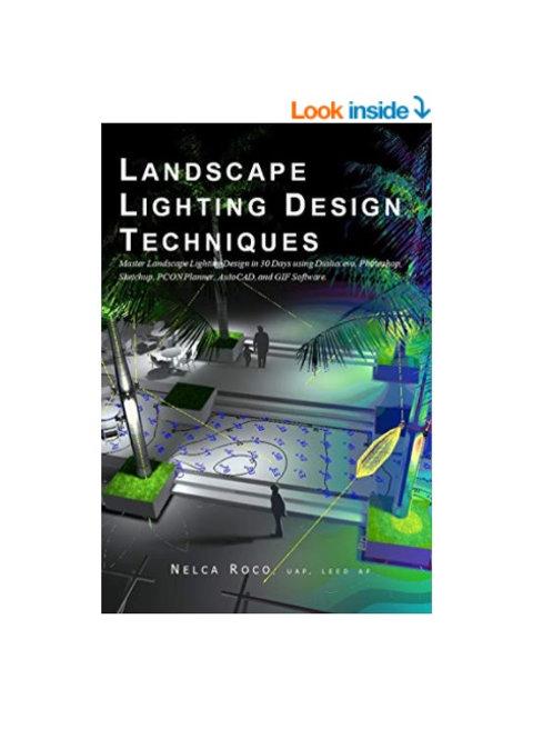 Landscape Lighting Design Techniques E-book