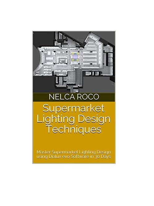 Supermarket Lighting Design Techniques E-book