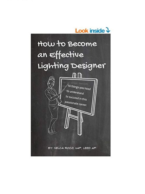 How to Become an Effective Lighting Designer