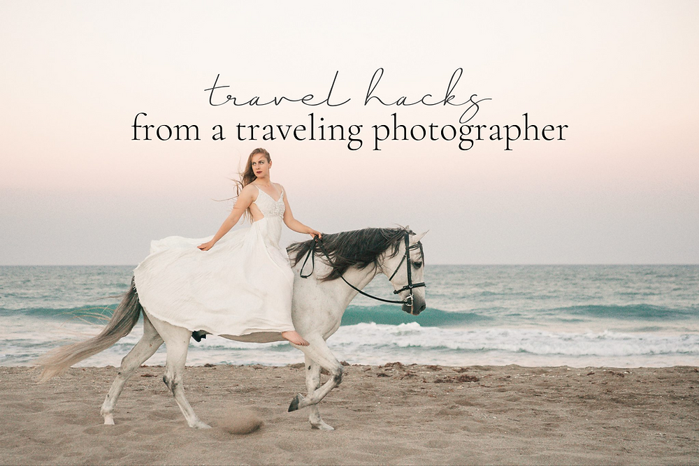 travel hacks from a traveling photographer