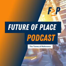The Future of Place Podcast