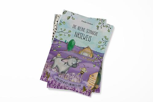 Kinderbuch - Die kleine Schnucke Naseweis